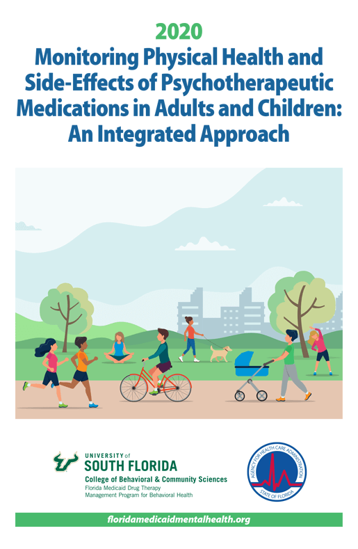 2020 Monitoring Physical Health & Side-Effects of Psychotherapeutic Medications in Adults and Children: An Integrated Approach
