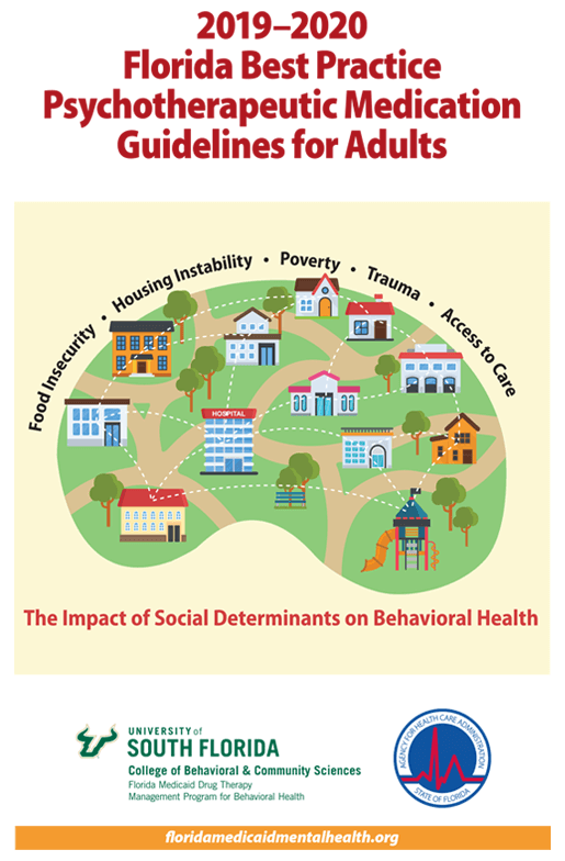 2019-2020 Florida Best Practice Psychotherapeutic Medication Guidelines for Adults